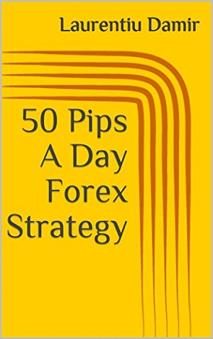 50 Pips A Day Forex Strategy Book